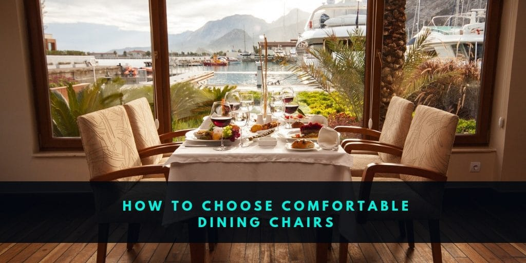 Choose Comfortable Dining Chairs